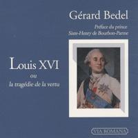 Alixetmika.fr Le règne de Louis XVI ou la tragédie de la vertu Image