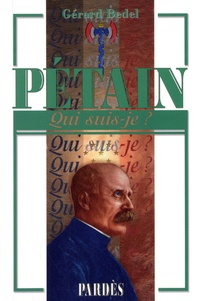 Gérard Bedel - Pétain.