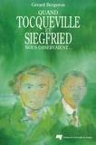 Gérard Bergeron - Quand Tocqueville et Siegfried nous observaient....
