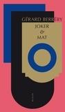 Gérard Berréby - Joker & Mat.