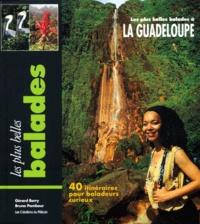 Gérard Berry et Bruno Pambour - Balades à la Guadeloupe.
