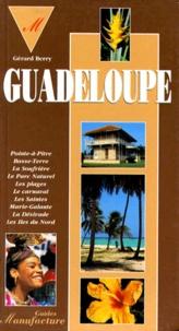 Gérard Berry - Guide de la Guadeloupe.