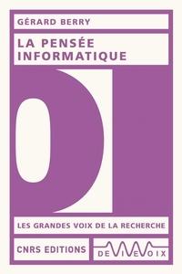Gérard Berry - La pensée informatique.