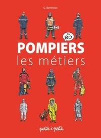 Gérard Berthelot - Pompiers - Les métiers en BD.