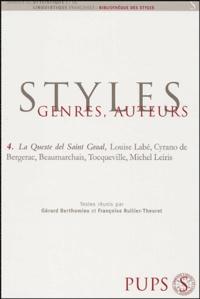 Gérard Berthomieu et Françoise Rullier-Theuret - La Queste del Saint Graal, Louise Labé, Cyrano de Bergerac, Beaumarchais, Tocqueville, Michel Leiris.