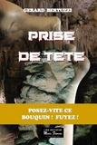 Gérard Bertuzzi - Prise de tête.