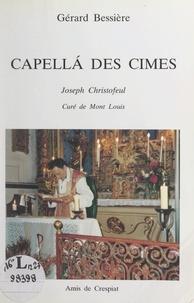 Gérard Bessière - Capellá des cimes - Joseph Christofeul, curé de Mont Louis.
