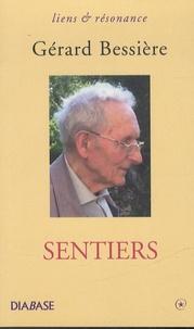 Gérard Bessière - Sentiers.