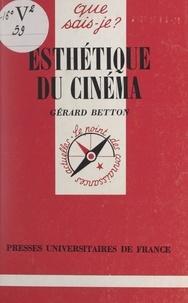 Gérard Betton et Paul Angoulvent - Esthétique du cinéma.