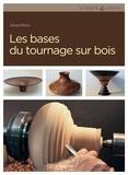 Gérard Bidou - Les bases du tournage sur bois.
