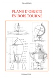 Gérard Bidou - Plans d'objets en bois tourné.