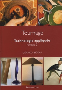 Gérard Bidou - Tournage - Technologie appliquée Niveau 2.