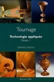 Gérard Bidou - Tournage - Technologie appliquée, Niveau 1.