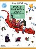 Sylvie Baraud - Solfier pour mieux jouer - Livre de l'élève volume 2 : 1er cycle (2e année). Avec le livret des corrigés.