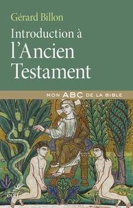 Gérard Billon - Introduction à l'Ancien Testament.