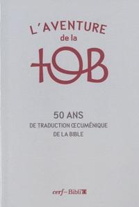 Gérard Billon et Bernard Coyault - L'aventure de la tob.