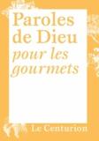 Gérard Billon - Paroles de Dieu pour les gourmets.