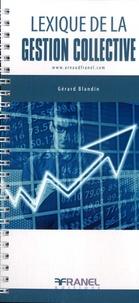 Gérard Blandin - Lexique de la gestion collective.