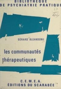 Gérard Bléandonu et  Centre d'entraînement aux méth - Les communautés thérapeutiques.