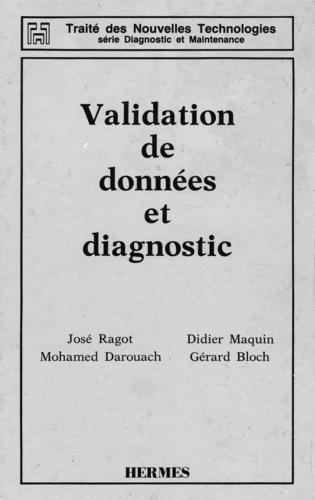 Gérard Bloch et José Ragot - Validation de données et diagnostic.