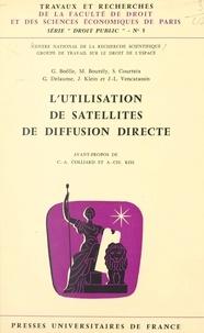 Gérard Boëlle et Michel Bourély - L'utilisation de satellites de diffusion directe.