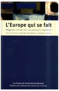 Gérard Boismenu et Isabelle Petit - L'Europe qui se fait - Regards croisés sur un parcours inachevé.