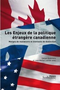 Gérard Boismenu et Jean-Michel Lacroix - Les enjeux de la politique étrangère canadienne - Marges de manoeuvre et éléments de distinction.