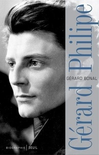Gérard Bonal - Gérard Philipe.