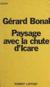 Gérard Bonal et Michel-Claude Jalard - Paysage avec la chute d'Icare.