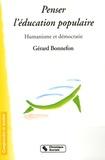 Gérard Bonnefon - Penser l'éducation populaire - Humanisme et démocratie.