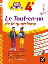 Gérard Bonnefond et Daniel Daviaud - Chouette Le Tout-en-un 4e - cahier de révision et d'entraînement dans toutes les matières.