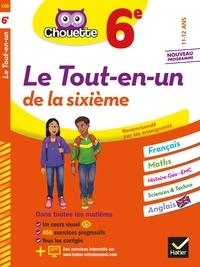 Gérard Bonnefond et Daniel Daviaud - Chouette Le Tout-en-un 6e - cahier de révision et d'entraînement dans toutes les matières.