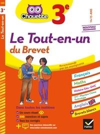 Gérard Bonnefond et Daniel Daviaud - Chouette Le Tout-en-un du brevet 3e - cahier de révision et d'entraînement dans toutes les matières.