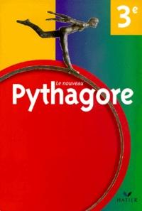 Gérard Bonnefond et Bernard Revranche - MathématiquesLe nouveau Pythagore 3e Le nouveau Pythagore.