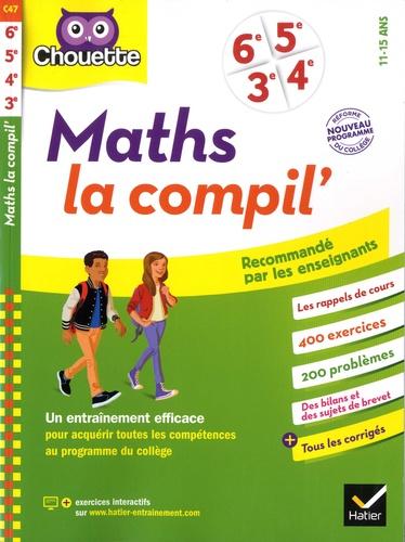 Gérard Bonnefond et Daniel Daviaud - Maths la compil' 6e, 5e, 4e, 3e.