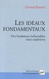 Gérard Bonnet - Les idéaux fondamentaux - Des fondations inéluctables mais explosives.