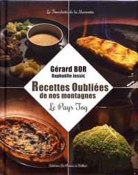 Gérard Bor - Recettes oubliées de nos montagnes - Le Pays Toy.