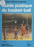 Gérard Bosc - Guide pratique du Basket-Ball.