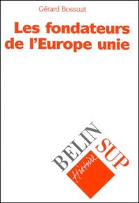 Feriasdhiver.fr Les fondateurs de l'Europe unie Image