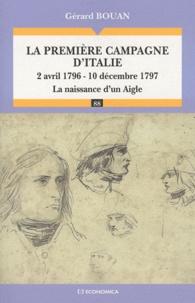 La première campagne dItalie - 2 avril 1796 - 10 décembre 1797, la naissance dun aigle.pdf