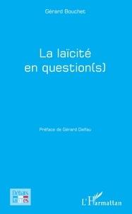 Gérard Bouchet - La laïcité en question(s).