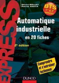 Gérard Boujat et Patrick Anaya - Automatique industrielle en 20 fiches BTS 1re & 2e années.