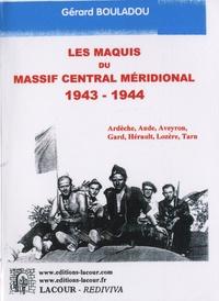 Le maquis du Massif central méridional 1943-1944 - Ardèche, Aude, Aveyron, Gard, Hérault, Lozère, Tarn.pdf