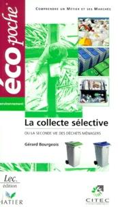 La collecte sélective - Ou la seconde vie des déchets ménagers.pdf