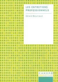 Gérard Bourliaud - Les entretiens professionnels.