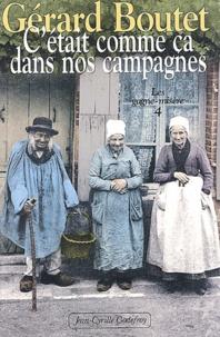 Gérard Boutet - C'était comme ça dans nos campagnes.
