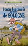 Gérard Boutet - Contes braconnés par les bois de Sologne.