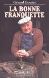 Gérard Boutet - La bonne franquette.