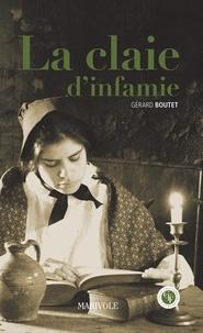 Gérard Boutet - La claie d'infamie.