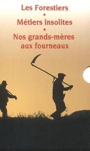 Gérard Boutet - Les forestiers ; Métiers insolites ; Nos grands-mères aux fourneaux - Coffret 3 volumes.